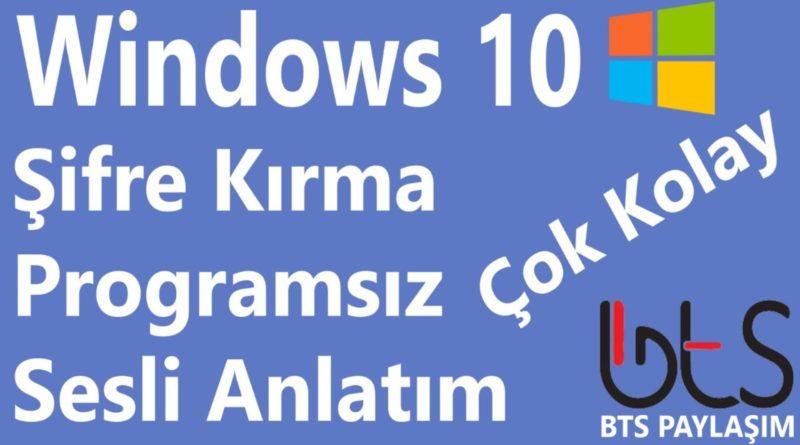 Windows 10 Şifre Kırma Resetleme Programsız